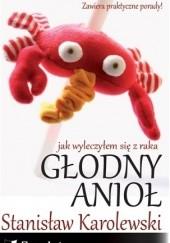 Okładka książki Głodny anioł Stanisław Karolewski