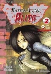 Okładka książki Battle Angel Alita 2. Żelazna dziewica Yukito Kishiro
