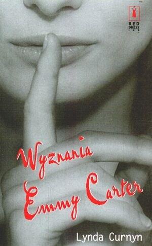 Okładka książki Wyznania Emmy Carter Lynda Curnyn