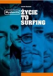 Okładka książki Myslovitz. Życie to Surfing Leszek Gnoiński