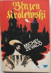 Okładka książki Błazen królewski Michel Zevaco