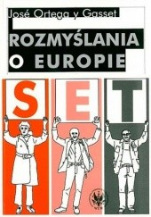 Okładka książki Rozmyślania o Europie José Ortega y Gasset