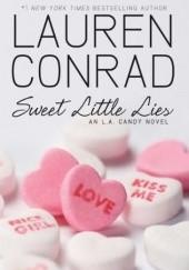Okładka książki Sweet Little Lies Lauren Conrad