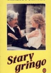 Okładka książki Stary gringo Carlos Fuentes