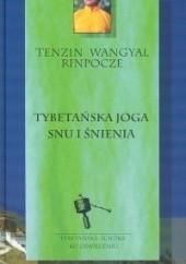 Okładka książki Tybetańska joga snu i śnienia Tenzin Wangyal