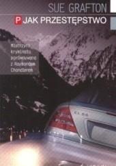 Okładka książki P jak przestępstwo Sue Grafton