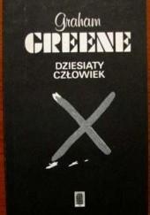Okładka książki Dziesiąty człowiek Graham Greene