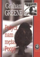 Okładka książki Pożycz nam męża, Poopy Graham Greene