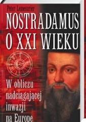 Okładka książki Nostradamus o XXI wieku Peter Lemesurier