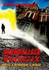 Okładka książki Skandalista Wojaczek. Poezja, dziewczyny, miłość Stanisław Srokowski