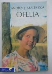 Okładka książki Ofelia Andrzej Maleszka
