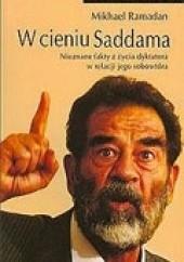 Okładka książki W cieniu Saddama Mikhael Ramadan