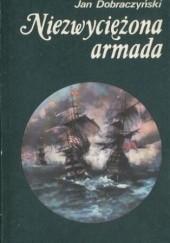 Okładka książki Niezwyciężona Armada Jan Dobraczyński