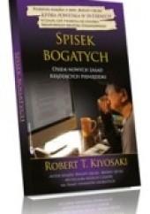 Okładka książki Spisek bogatych: osiem nowych zasad rządzących pieniędzmi Robert Toru Kiyosaki