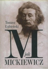 Okładka książki M jak Mickiewicz Tomasz Łubieński