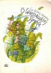 Okładka książki O Warszawskiej Syrenie Ewa Szelburg-Zarembina