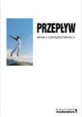 Okładka książki Przepływ Mihály Csíkszentmihályi