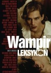 Okładka książki Wampir. Leksykon Kamil Śmiałkowski