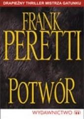Okładka książki Potwór Frank E. Peretti