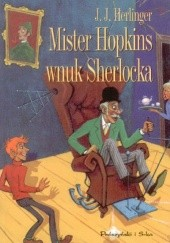 Okładka książki Mister Hopkins, wnuk Sherlocka Juliusz Jerzy Herlinger