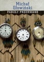 Okładka książki Fabuły przerwane Michał Głowiński