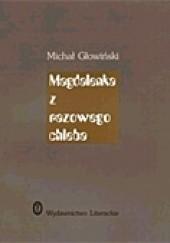 Okładka książki Magdalenka z razowego chleba Michał Głowiński