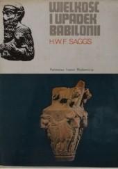 Okładka książki Wielkość i upadek Babilonii Henry William Frederick Saggs