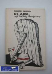 Okładka książki Klapa, czyli Pan Bóg rozdaje karty. Opowiadania Roman Bratny