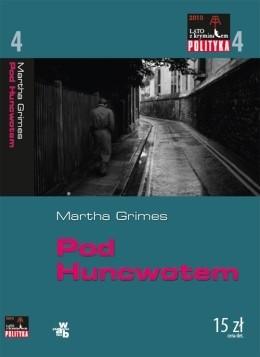 Okładka książki Pod Huncwotem Martha Grimes