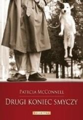 Okładka książki Drugi koniec smyczy. Jak kształtować więź z psem Patricia McConnell