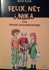 Okładka książki Felix, Net i Nika oraz Metoda Sześciopalczastego Rafał Kosik