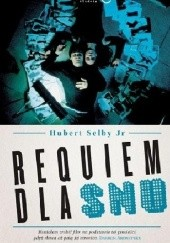Okładka książki Requiem dla snu Hubert Selby