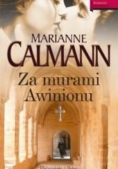 Okładka książki Za murami Awinionu Marianne Calmann