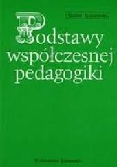 Okładka książki Podstawy współczesnej pedagogiki Stefan Kunowski