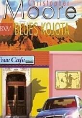 Okładka książki Blues Kojota Christopher Moore