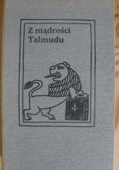 Okładka książki Z mądrości Talmudu Anna Kamieńska,Szymon Datner
