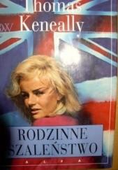 Okładka książki Rodzinne szaleństwo Thomas Keneally