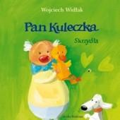 Okładka książki Pan Kuleczka. Skrzydła Wojciech Widłak,Elżbieta Wasiuczyńska