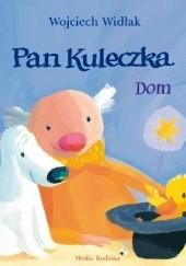 Okładka książki Pan Kuleczka. Dom Wojciech Widłak,Elżbieta Wasiuczyńska