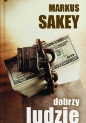Okładka książki Dobrzy ludzie Marcus Sakey