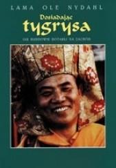 Okładka książki Dosiadając tygrysa Lama Ole Nydahl