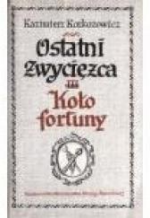 Okładka książki Koło fortuny Kazimierz Korkozowicz