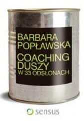 Okładka książki Coaching duszy w 33 odsłonach Barbara Popławska