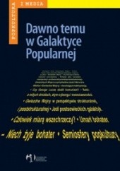 Okładka książki Dawno temu w Galaktyce Popularnej Albert Jawłowski