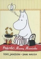 Okładka książki Mądrości Mamy Muminka Tove Jansson,Sami Malila