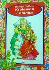 Okładka książki Królewna i niańka Dorota Gellner