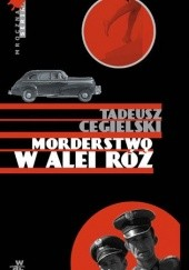 Okładka książki Morderstwo w Alei Róż Tadeusz Cegielski