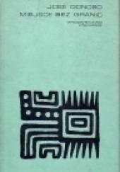 Okładka książki Miejsce bez granic José Donoso