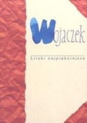 Okładka książki Wojaczek. Liryki najpiękniejsze Rafał Wojaczek