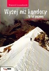 Okładka książki Wyżej niż kondory. 70 lat później Wojciech Lewandowski
